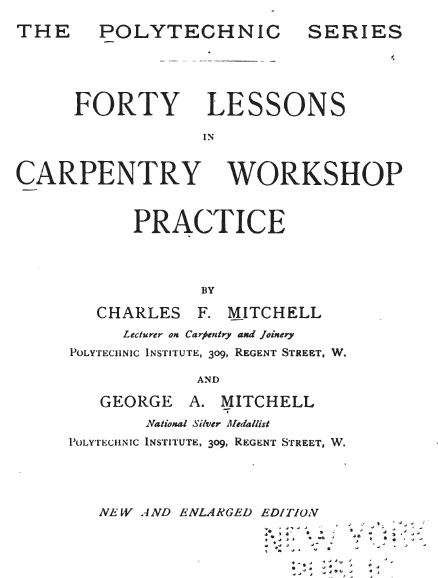Forty Lessons in Carpentry Workshop Practice, Vintage Woodworking Book, Dow