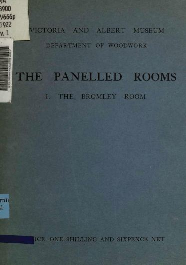 The Panelled Rooms, Bromley, 1914, Vintage Woodworking Book Download