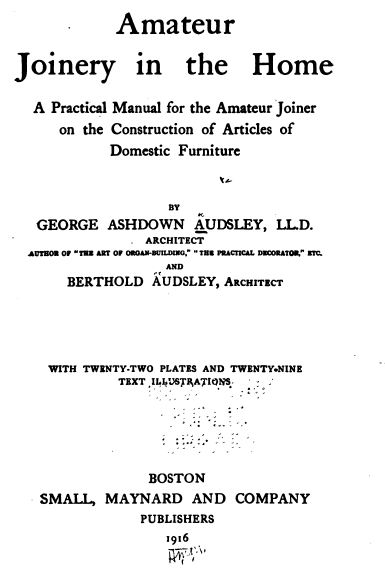 Amateur Joinery in the Home, 1916, Vintage Woodworking Book Download
