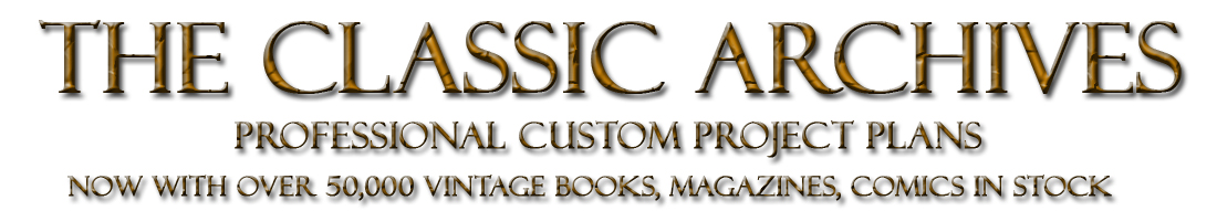 The Classic Archives: Shed & Gazebo Plans, Vintage Books, Magazines, Comics on DVD, Professional Shed & Gazebo Plans, Vintage Books, Magazines, Comics on DVD